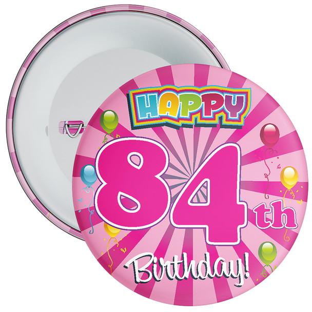 84th Birthday Badge