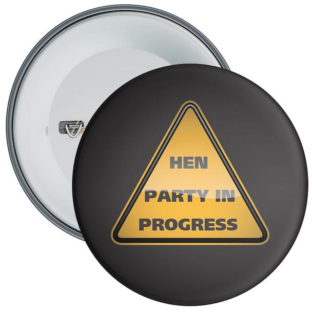 Black Hen Party in Progress Badge