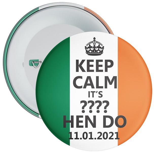 Ireland Flag Coloured Customisable Keep Calm Hen Party Badges