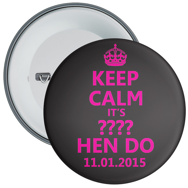 Customisable Black and Pink Keep Calm Hen Party Badge