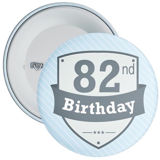 Vintage Retro 82nd Birthday Badge