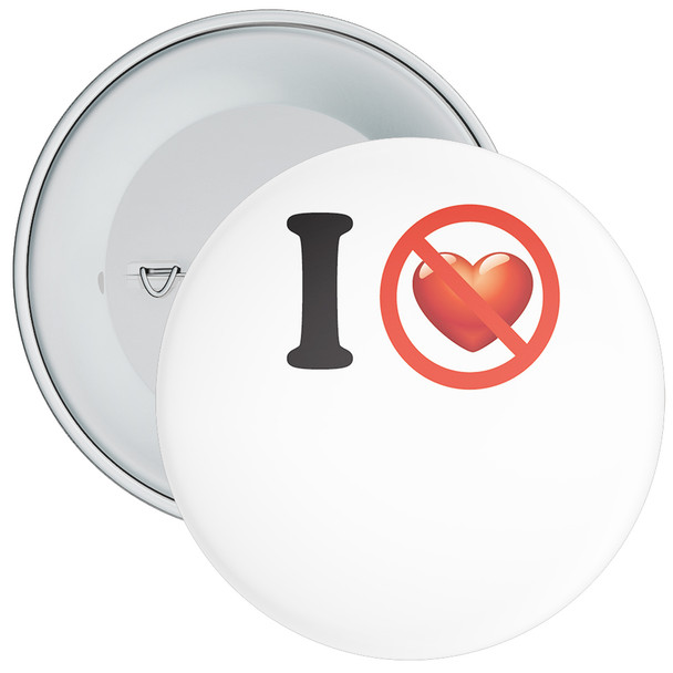 Custom I Don't Love Badge