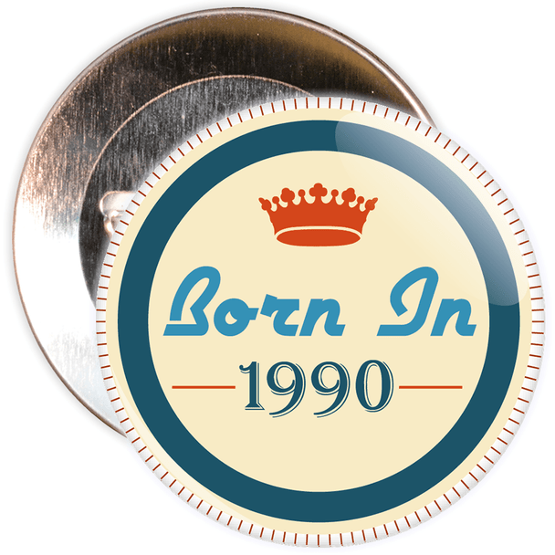 Born in 1990 Birthday Badge
