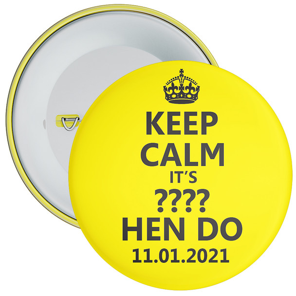 Customisable Yellow and Black Keep Calm Hen Party Badge 1