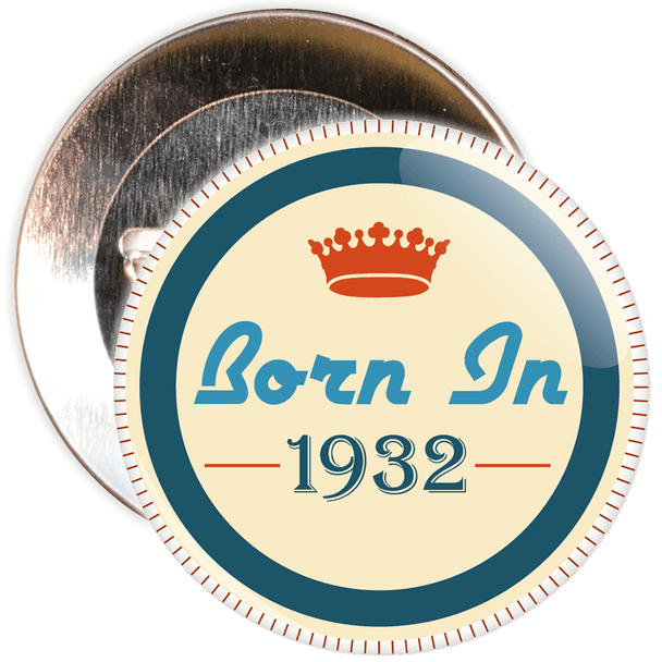 Born in 1932 Birthday Badge