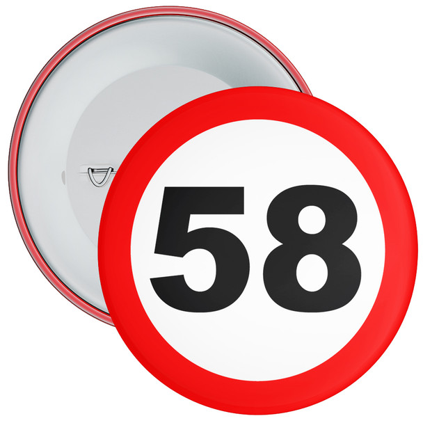 Speed Sign Themed 58th Birthday Badge