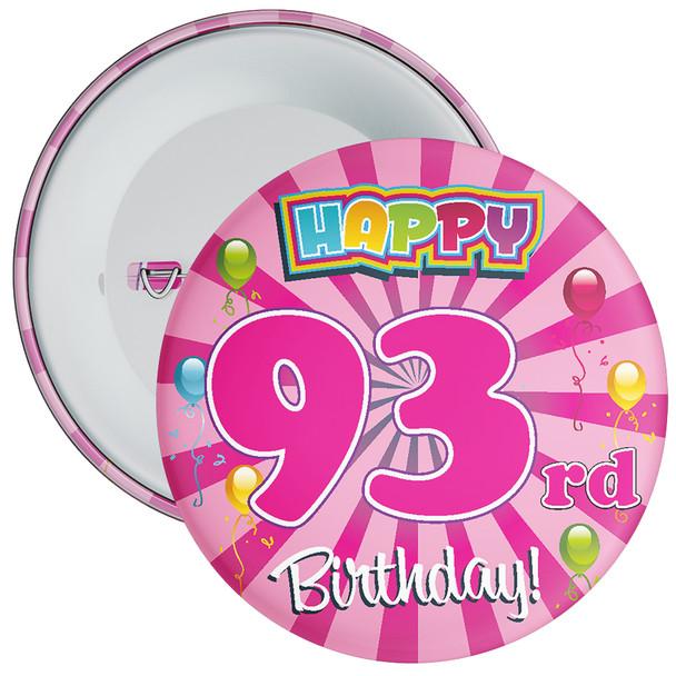 93rd Birthday Badge