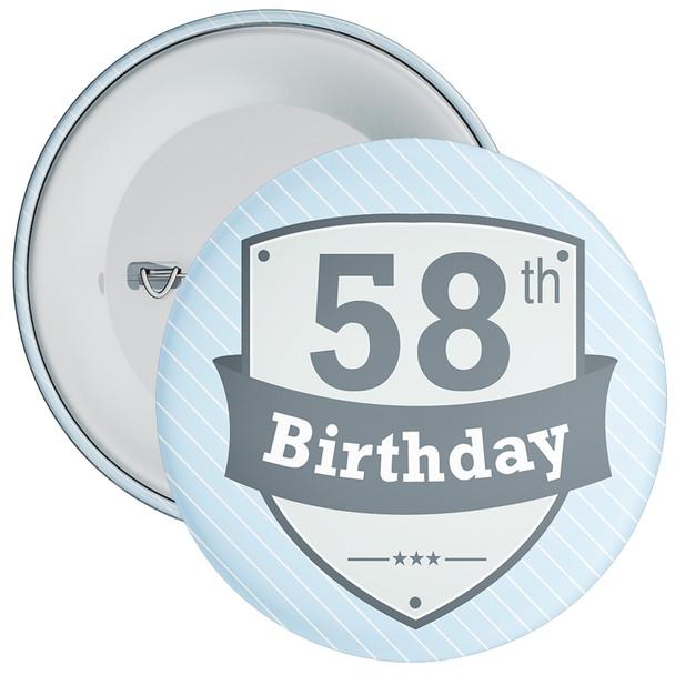 Vintage Retro 58th Birthday Badge