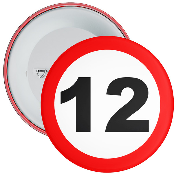 Speed Sign Themed 12th Birthday Badge