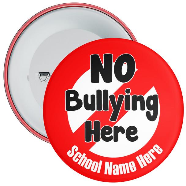 School No Bullying Here Anti Bullying Badges with Custom School Name