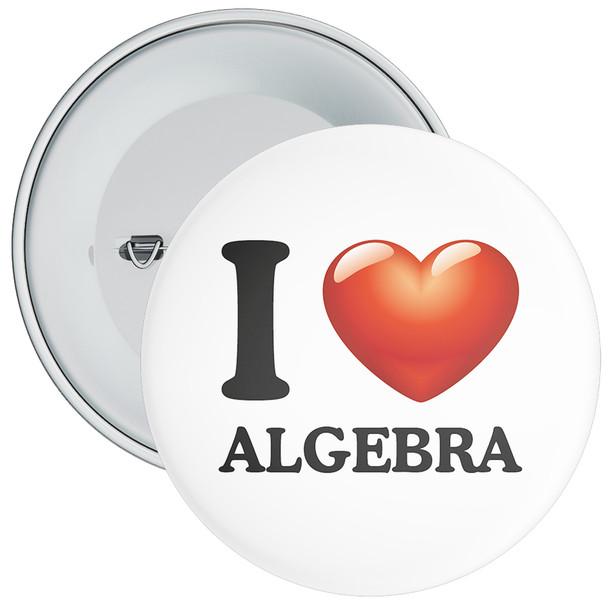 School I Love Algebra Badge