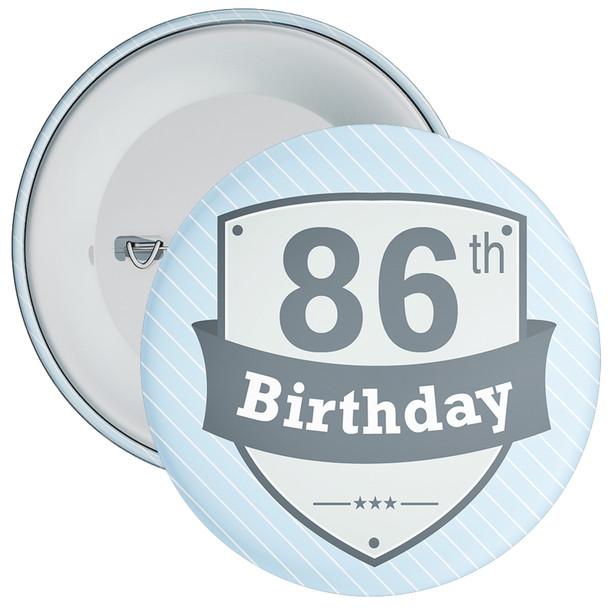 Vintage Retro 86th Birthday Badge