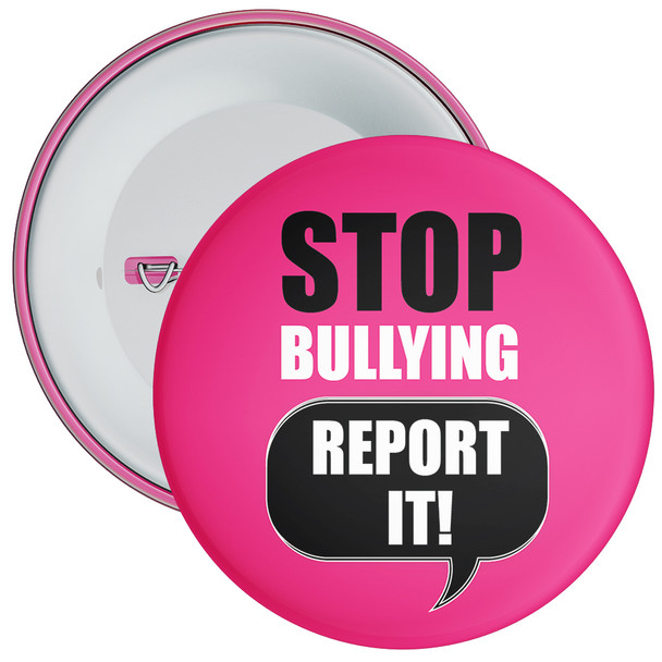 School Stop Bullying Report It Anti Bullying Badge
