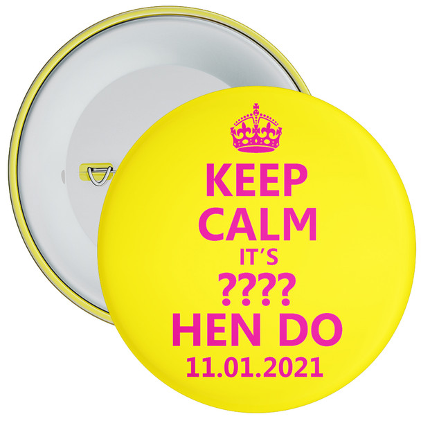 Customisable Yellow and Pink Keep Calm Hen Party Badge
