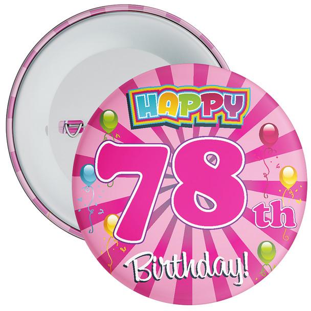 78th Birthday Badge