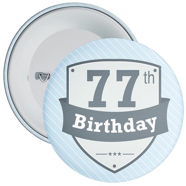Vintage Retro 77th Birthday Badge