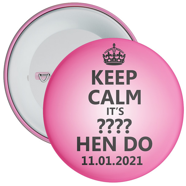 Customisable Pink Keep Calm Hen Party Badge 1