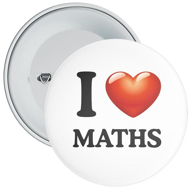 School I Love Maths Badge