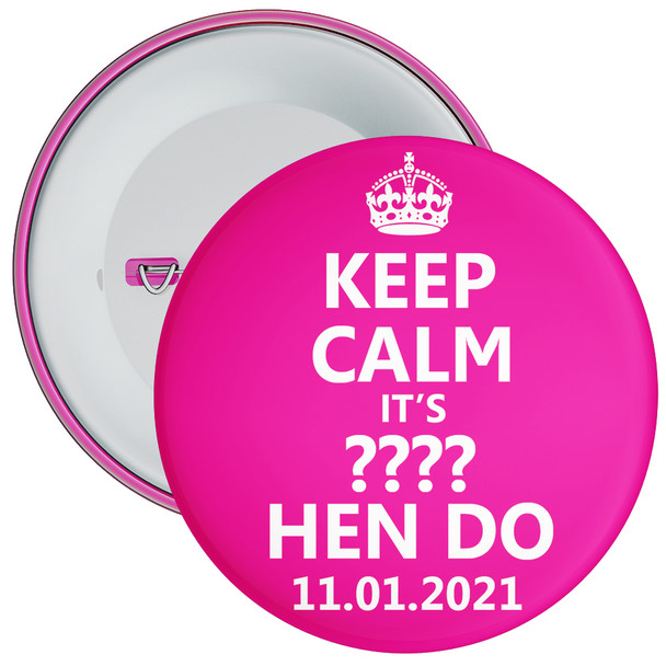 Customisable Pink Keep Calm Hen Party Badge