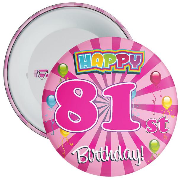 81st Birthday Badge