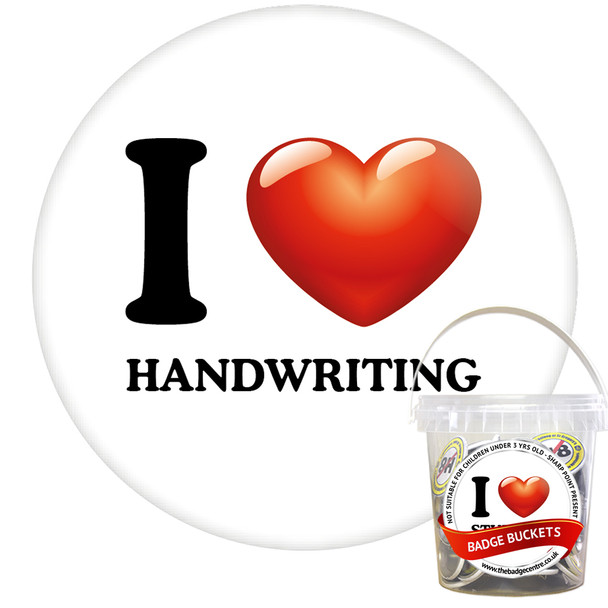 Pack of I Love Handwriting Badges - Badge Bucket
