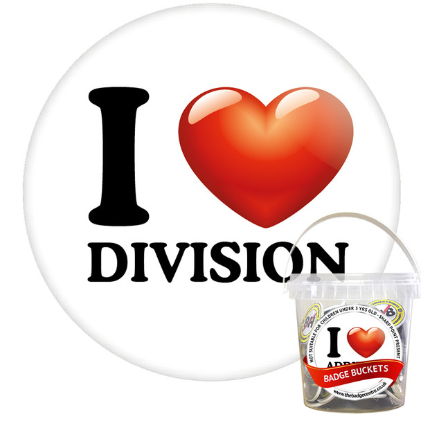 Pack of I Love Division Badges - Badge Bucket