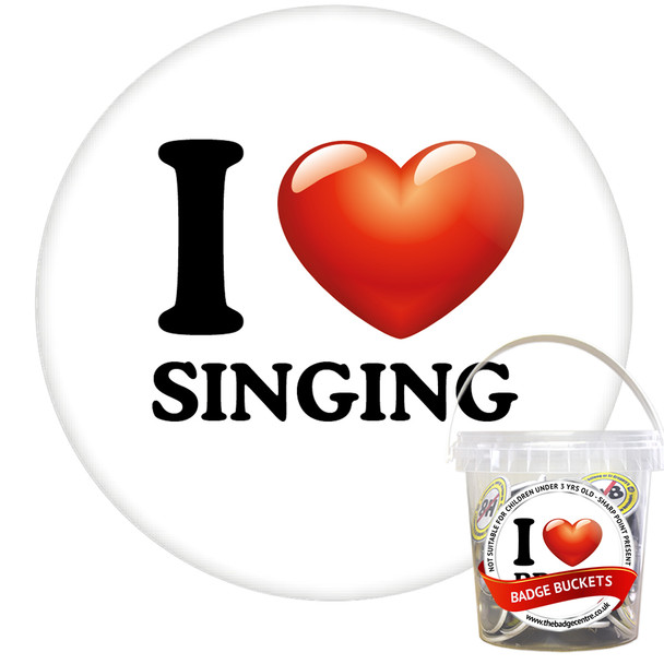 Pack of I Love Singing Badges - Badge Bucket