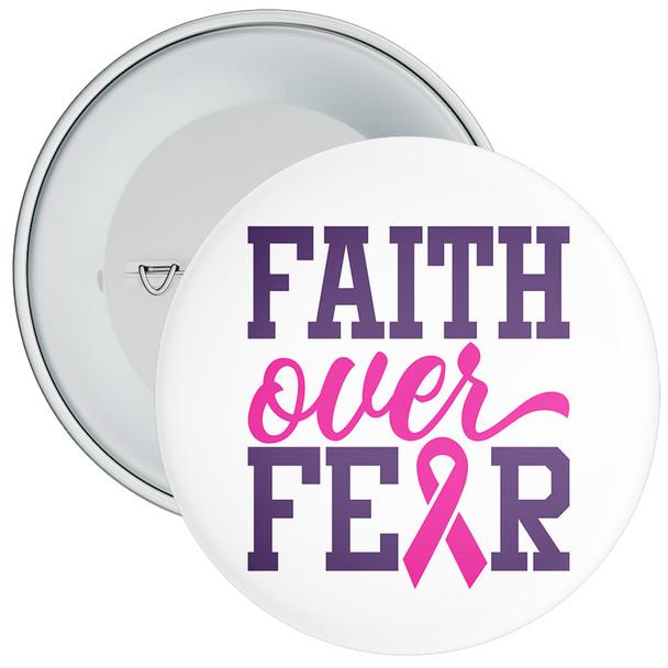 Faith Over Fear Cancer Awareness Badge