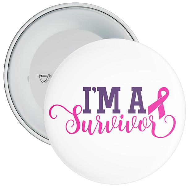 I'm A Survivor Cancer Awareness Badge