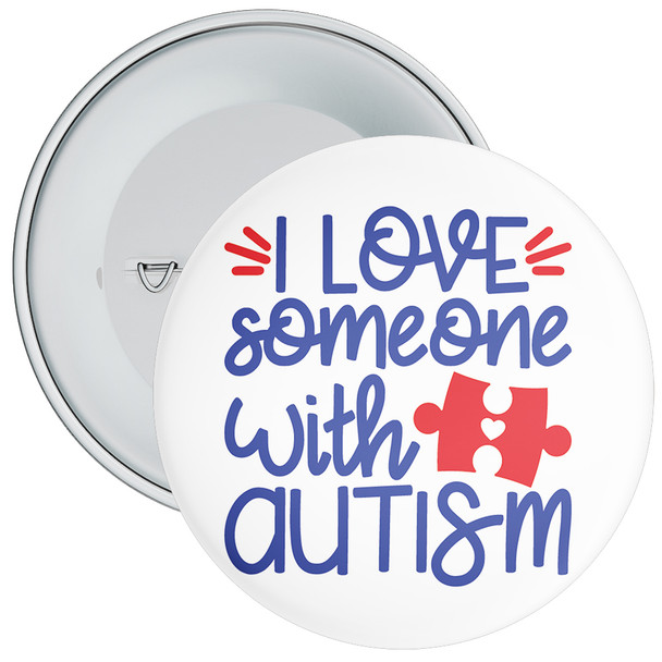 I Love Someone With Autism Badge 2