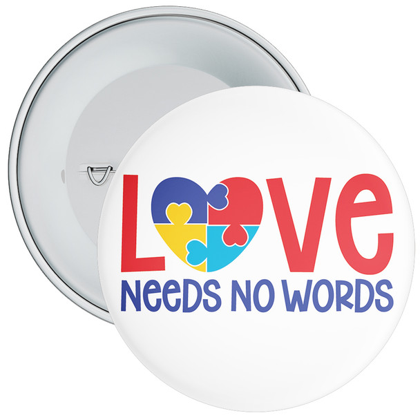 Love Needs No Words Autism Awareness Badge