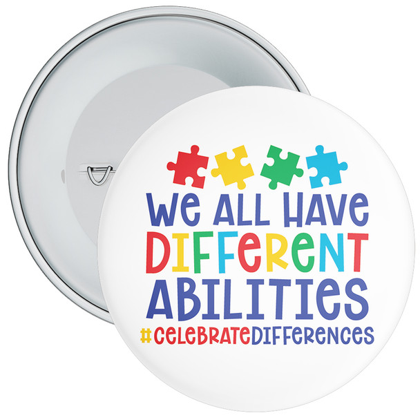 We All Have Different Abilities Autism Awareness Badge
