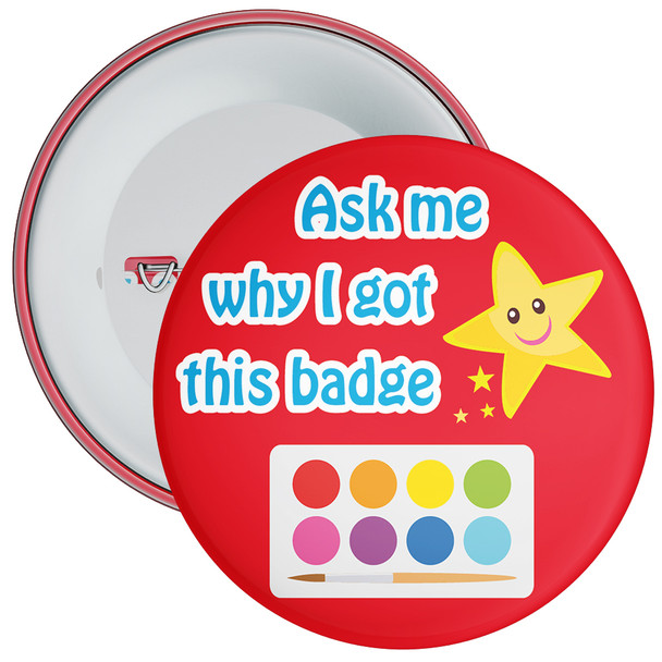 Ask My Why I Got This Badge Red 2 (Art Theme)
