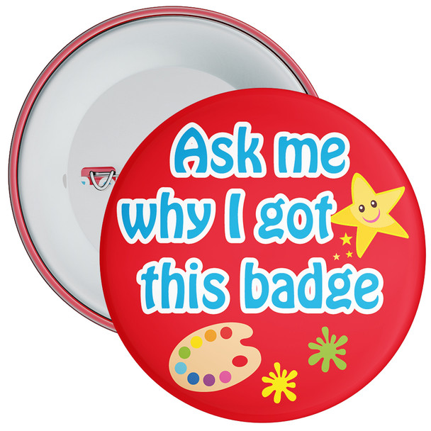 Ask My Why I Got This Badge Red (Art Theme)