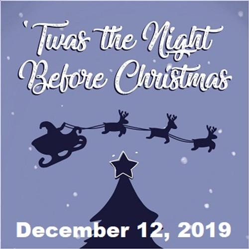 Enlightened Theatrics presents 'TWAS THE NIGHT BEFORE CHRISTMAS 12/12