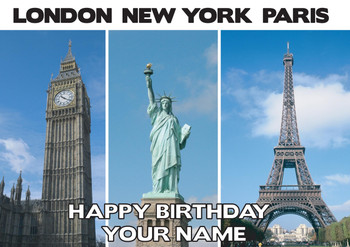 London New York Paris Birthday Card
