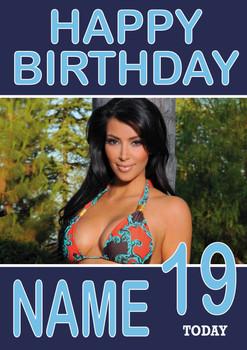 Personalised Kim Kardashian Birthday Card