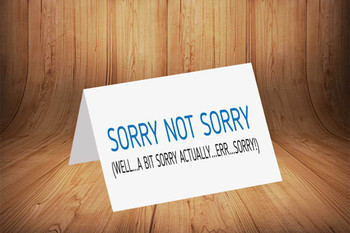 Sorry Not Sorry Personalised Birthday Card