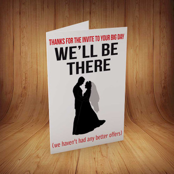 Wedding Invite No Better Offers Personalised Birthday Card