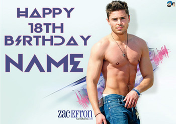Zac Effron Topless Personalised Birthday Card