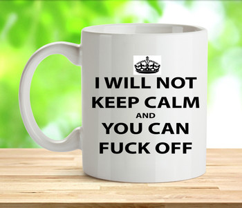 Keep Calm Rude Adult Mug