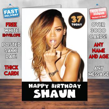 Sexy Rhianna Personalised Birthday Card