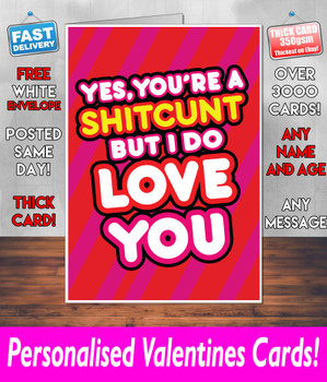 Your A Shitcunt But I Do Love You