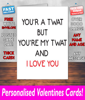 Your A Twat But Your My Twat