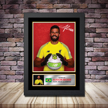 Personalised Signed Football Autograph print - Alisson Becker Framed or Print Only