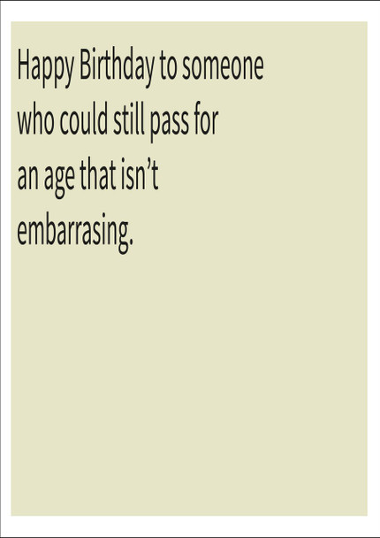 Age Not Embarassing Personalised Birthday Card