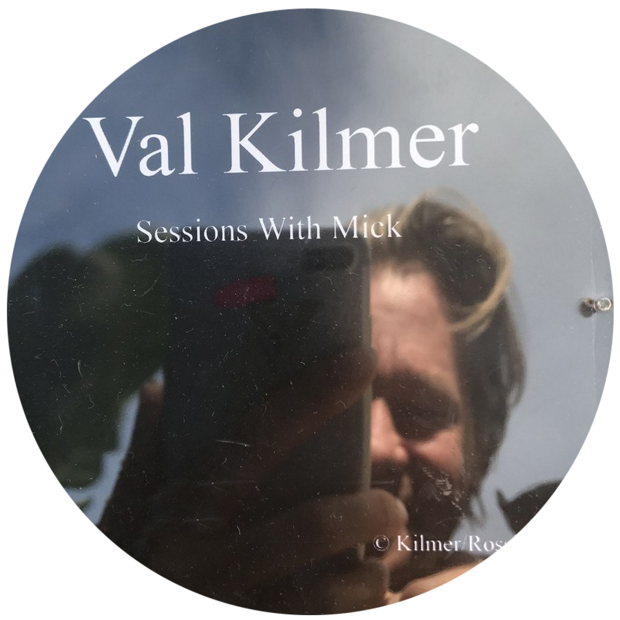 Val Kilmer & Sessions with Mick