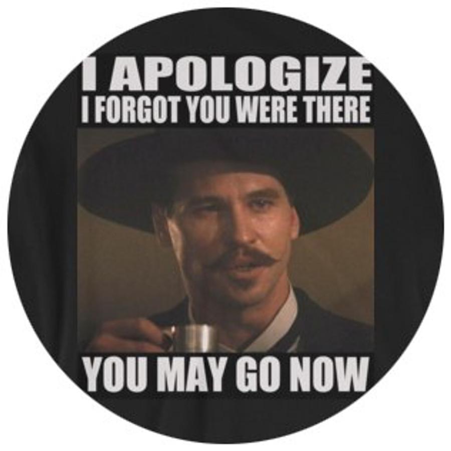 """Doc Holliday """"I' Apologize..."""" Photo T-Shirt"""