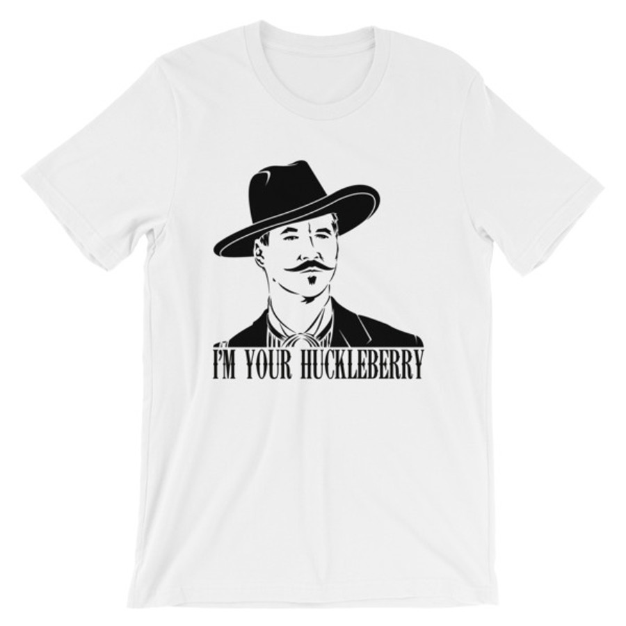"Doc Holliday ""I'm Your Huckleberry"" T-Shirt"