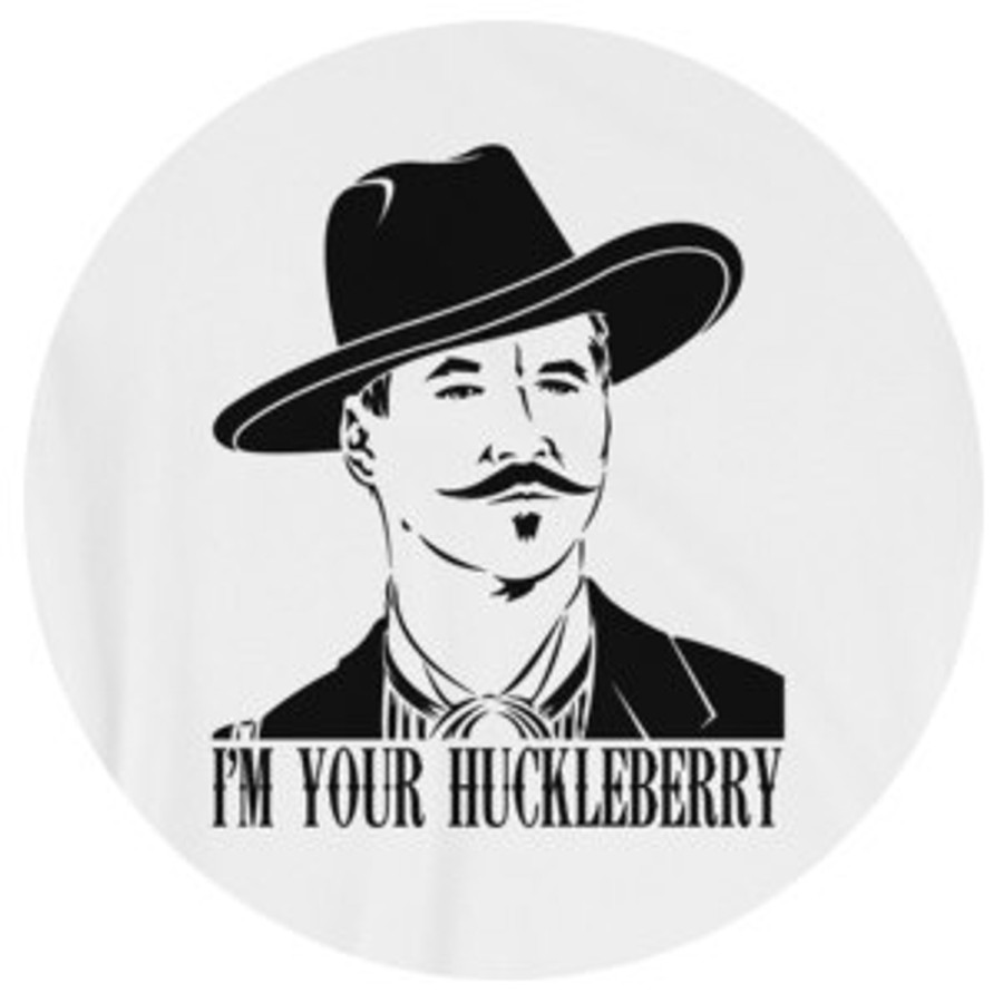 """Doc Holliday """"I'm Your Huckleberry"""" T-Shirt"""